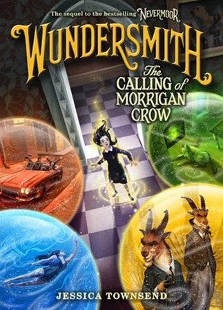 Wundersmith: The Calling of Morrigan Crow (Large Print US Edition)