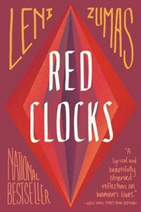 Red Clocks by Leni Zumas (9780316434782) - PaperBack - Dystopian