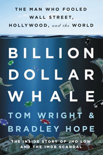 (ebook) Billion Dollar Whale - Business & Finance Finance & investing