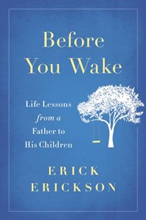 Before You Wake by Erick Erickson (9780316439558) - HardCover - Self-Help & Motivation