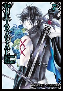 The Betrayal Knows My Name, Vol. 7 by Hotaru Odagiri, Melissa Tanaka (9780316439664) - PaperBack - Fantasy