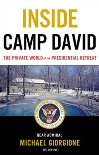 Inside Camp David by Michael Giorgione (9780316439916) - HardCover - Biographies Political