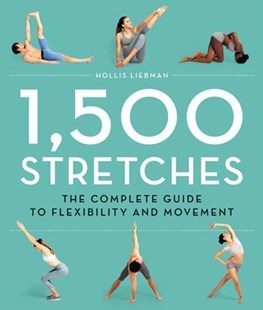 1,500 Stretches by Hollis Liebman (9780316440356) - HardCover - Art & Architecture Photography - Pictorial
