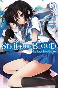 Strike the Blood by Gakuto Mikumo, Manyako (9780316442107) - PaperBack - Manga