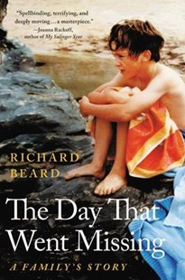 The Day That Went Missing by Richard Beard (9780316445382) - HardCover - Biographies General Biographies