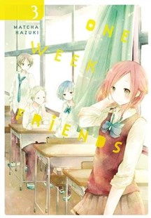 One Week Friends 3 by Matcha Hazuki, Amanda Haley, Bianca Pistillo (9780316447393) - PaperBack - Manga