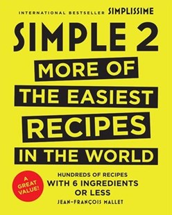 Simple by Jean-Francois Mallet (9780316448666) - HardCover - Cooking European