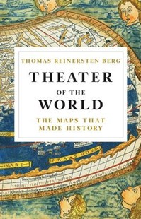 Theater of the World by Thomas Reinertsen Berg, Alison Mccullough (9780316450768) - HardCover - History