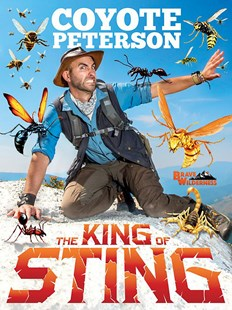 King of Sting by Coyote Peterson (9780316452380) - HardCover - Non-Fiction Animals