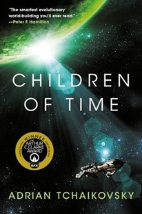 Children of Time by Adrian Tchaikovsky (9780316452502) - PaperBack - Science Fiction