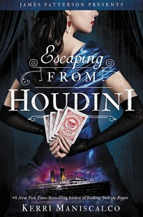 Escaping From Houdini by Kerri Maniscalco (9780316452656) - PaperBack - Classic Fiction