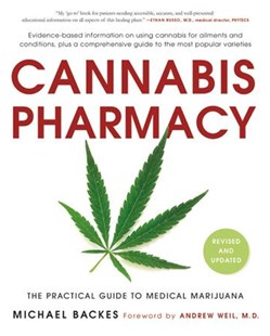 Cannabis Pharmacy by Michael Backes, Andrew Weil, Jack McCue (9780316464185) - PaperBack - Health & Wellbeing Alternative Health