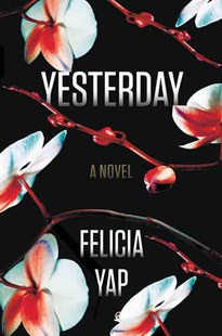 Yesterday by Felicia Yap (9780316465250) - HardCover - Crime Mystery & Thriller