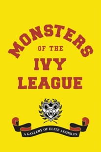 (ebook) Monsters of the Ivy League - Education Study Guides