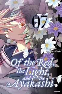 Of the Red, the Light and the Ayakashi by HaccaWorks, Nanao, Jocelyne Allen (9780316471718) - PaperBack - Fantasy