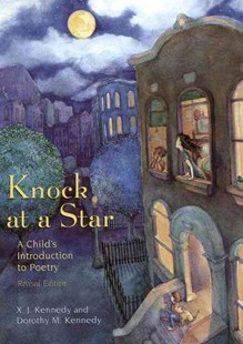 Knock at a Star by Kennedy, X. J./ Kennedy, Dorothy M./ Baker, Karen Lee (ILT), X. J. Kennedy, Dorothy M. Kennedy, Karen Lee Baker (9780316488006) - PaperBack - Non-Fiction