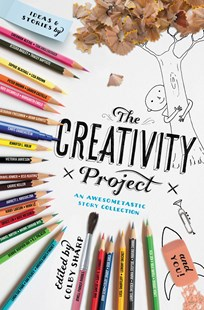 The Creativity Project by Colby Sharp (9780316507813) - HardCover - Children's Fiction Early Readers (0-4)