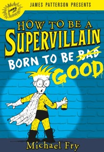 (ebook) How to Be a Supervillain: Born to Be Good - Children's Fiction