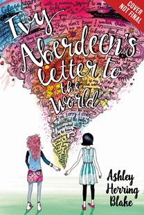 Ivy Aberdeen's Letter to the World by Ashley Herring Blake (9780316515467) - HardCover - Non-Fiction Family Matters