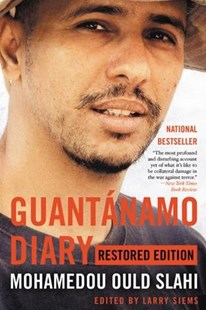 Guantánamo Diary by Mohamedou Ould Slahi, Larry Siems (9780316517881) - PaperBack - Biographies General Biographies