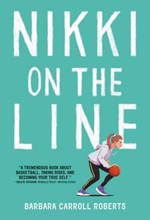 Nikki on the Line by Barbara Carroll Roberts (9780316521901) - HardCover - Sport & Leisure Other Sports