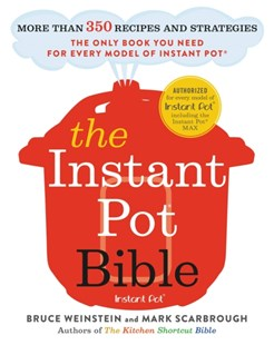 (ebook) The Instant Pot Bible - Cooking Cooking Reference