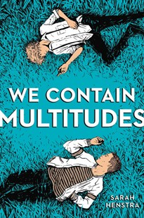 We Contain Multitudes by Sarah Henstra (9780316524650) - HardCover - Young Adult Contemporary