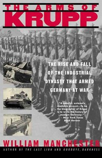 The Arms of Krupp by Manchester, William Raymond, William Manchester (9780316529402) - PaperBack - Military Wars
