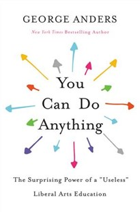 You Can Do Anything by George Anders (9780316548809) - HardCover - Business & Finance Careers