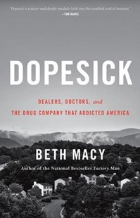 Dopesick by Beth Macy (9780316551243) - HardCover - Reference Medicine