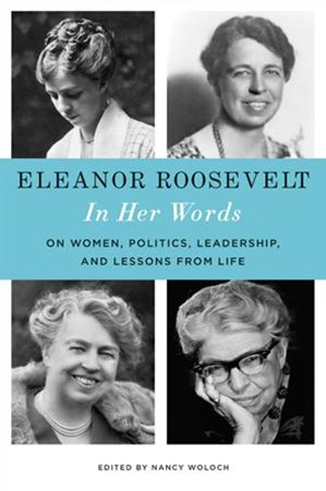 Eleanor Roosevelt: In Her Words