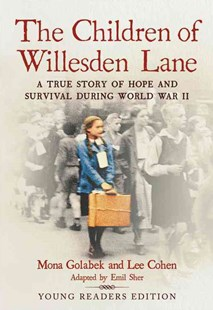 The Children of Willesden Lane by Mona Golabek, Emil Sher, Lee Cohen (9780316554886) - PaperBack - Non-Fiction Biography