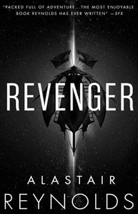 Revenger by Alastair Reynolds (9780316555562) - PaperBack - Science Fiction