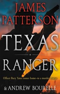 Texas Ranger by James Patterson (9780316556675) - HardCover - Adventure Fiction Western