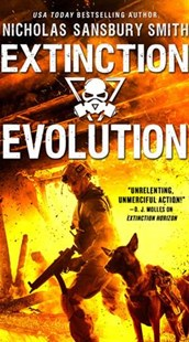 Extinction Evolution by Nicholas Sansbury Smith (9780316558112) - PaperBack - Adventure Fiction Modern