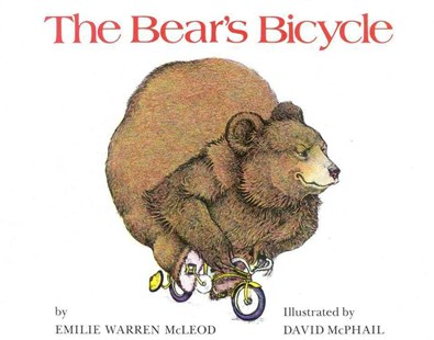 The Bear's Bicycle by Emilie Warren McLeod, David McPhail (9780316562065) - PaperBack - Children's Fiction Intermediate (5-7)