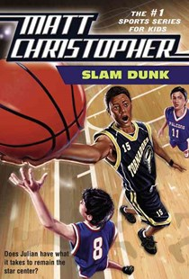 Slam Dunk by Christopher, Matt/ Hirschfeld, Robert, Matt Christopher, Robert Hirschfeld (9780316607629) - PaperBack - Children's Fiction Older Readers (8-10)