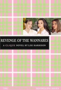 Revenge of the Wannabes by Lisi Harrison (9780316701334) - PaperBack - Children's Fiction Teenage (11-13)