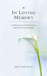 In Loving Memory by Sally Emerson, Sally Emerson (9780316725996) - PaperBack - Modern & Contemporary Fiction General Fiction