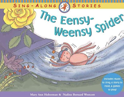 The Eensy-Weensy Spider by Mary Ann Hoberman, Nadine Bernard Westcott, Nadine Bernard Westcott (9780316734127) - PaperBack - Children's Fiction Intermediate (5-7)