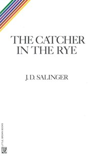 The Catcher in the Rye by J. D. Salinger (9780316769532) - HardCover - Classic Fiction