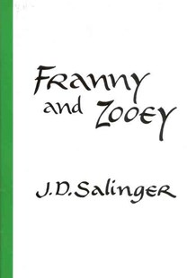 Franny and Zooey by J. D. Salinger (9780316769549) - HardCover - Classic Fiction