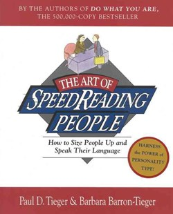 The Art of Speedreading People by Paul D. Tieger, Barron-T, Marly A. Swick (9780316845182) - PaperBack - Self-Help & Motivation