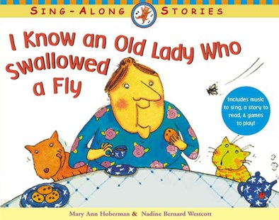 I Know an Old Lady Who Swallowed a Fly by Nadine Bernard Westcott, Mary Ann Hoberman (9780316931274) - PaperBack - Children's Fiction Intermediate (5-7)