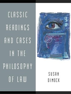 Classic Readings and Cases in the Philosophy of Law by Susan Dimock, Pearson, Mark Edward Pearson, Bryan A. Pearson, T. Pearson (9780321187840) - PaperBack - Philosophy Modern