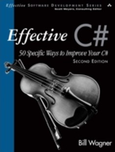 (ebook) Effective C# (Covers C# 4.0) - Computing Programming