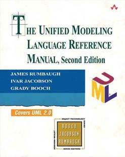 Unified Modeling Language Reference Manual by James Rumbaugh, Ivar Jacobson, Grady Booch (9780321718952) - PaperBack - Computing Programming