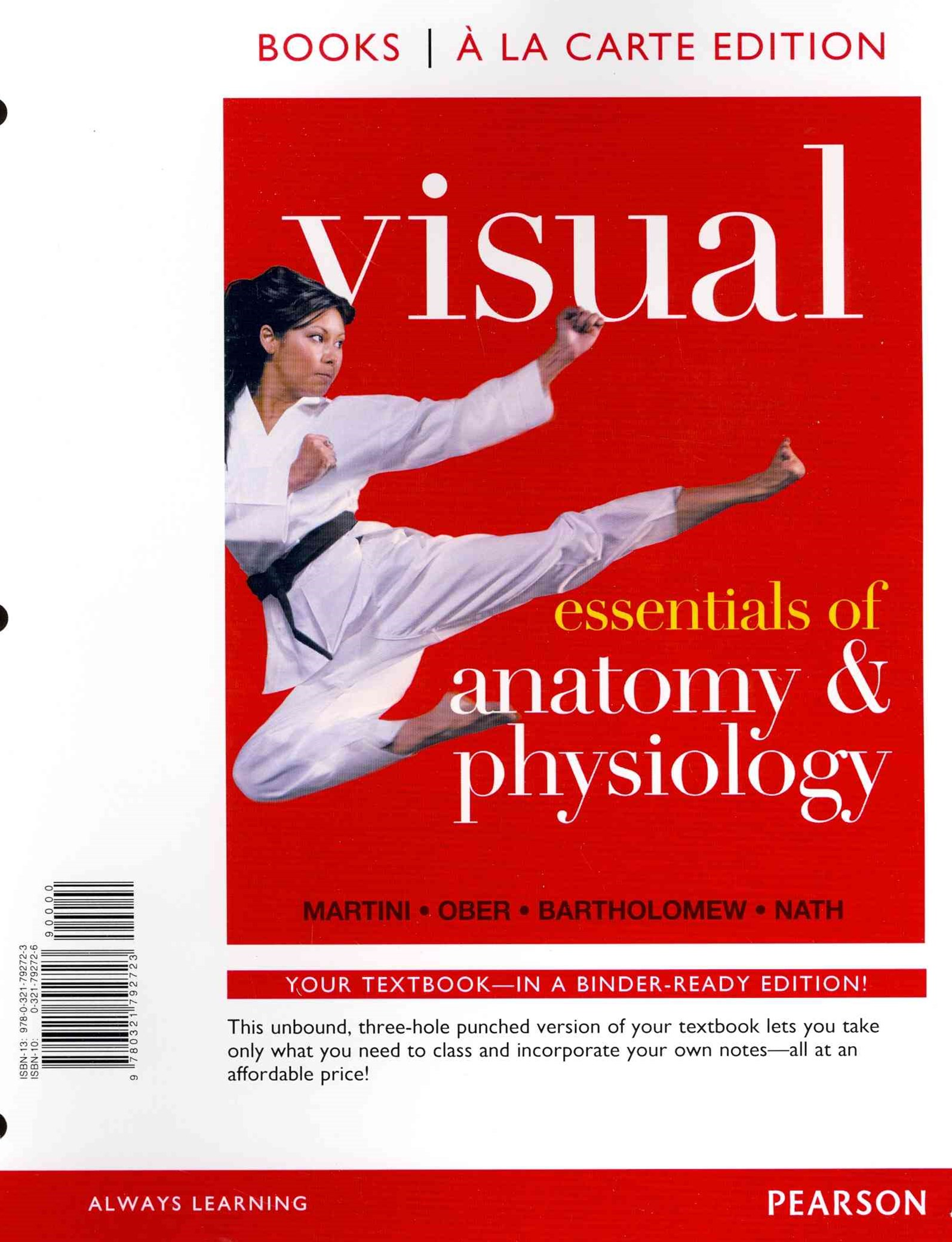 Visual Essentials of Anatomy and Physiology, Books a la Carte Edition
