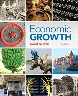 Economic Growth by David N. Weil (9780321795731) - HardCover - Business & Finance Business Communication