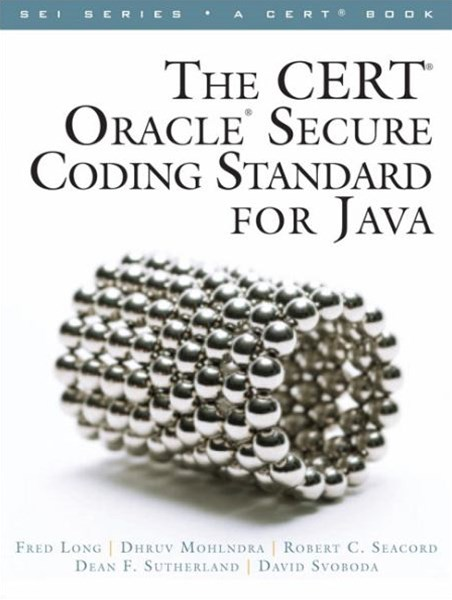 CERT Oracle Secure Coding Standard for Java